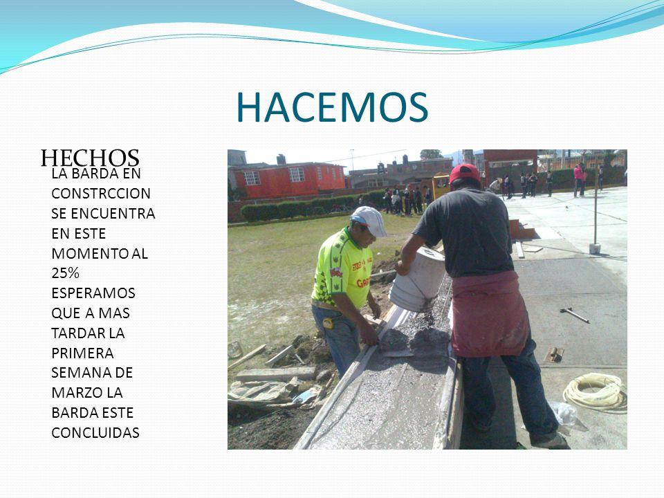 HACEMOS HECHOS.