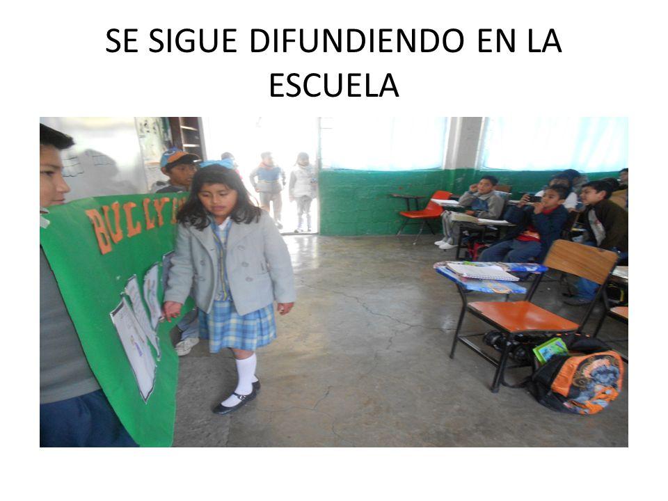 SE SIGUE DIFUNDIENDO EN LA ESCUELA