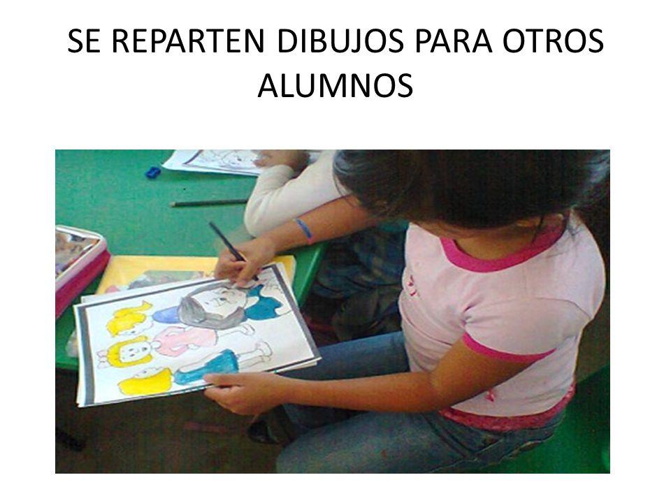 SE REPARTEN DIBUJOS PARA OTROS ALUMNOS
