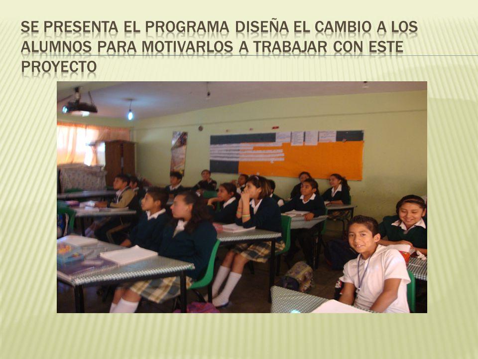 Se presenta el programa Diseña el Cambio a los alumnos para motivarlos a trabajar con este proyecto