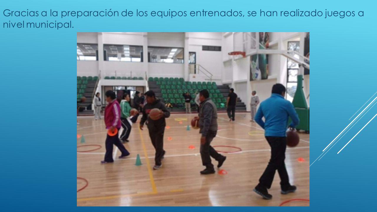 Gracias a la preparación de los equipos entrenados, se han realizado juegos a nivel municipal.