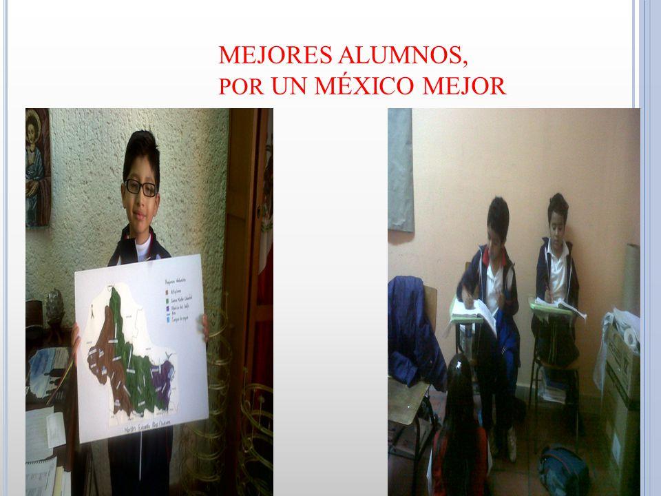 MEJORES ALUMNOS, por UN MÉXICO MEJOR