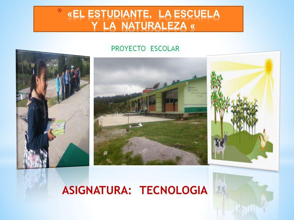 «EL ESTUDIANTE, LA ESCUELA Y LA NATURALEZA «