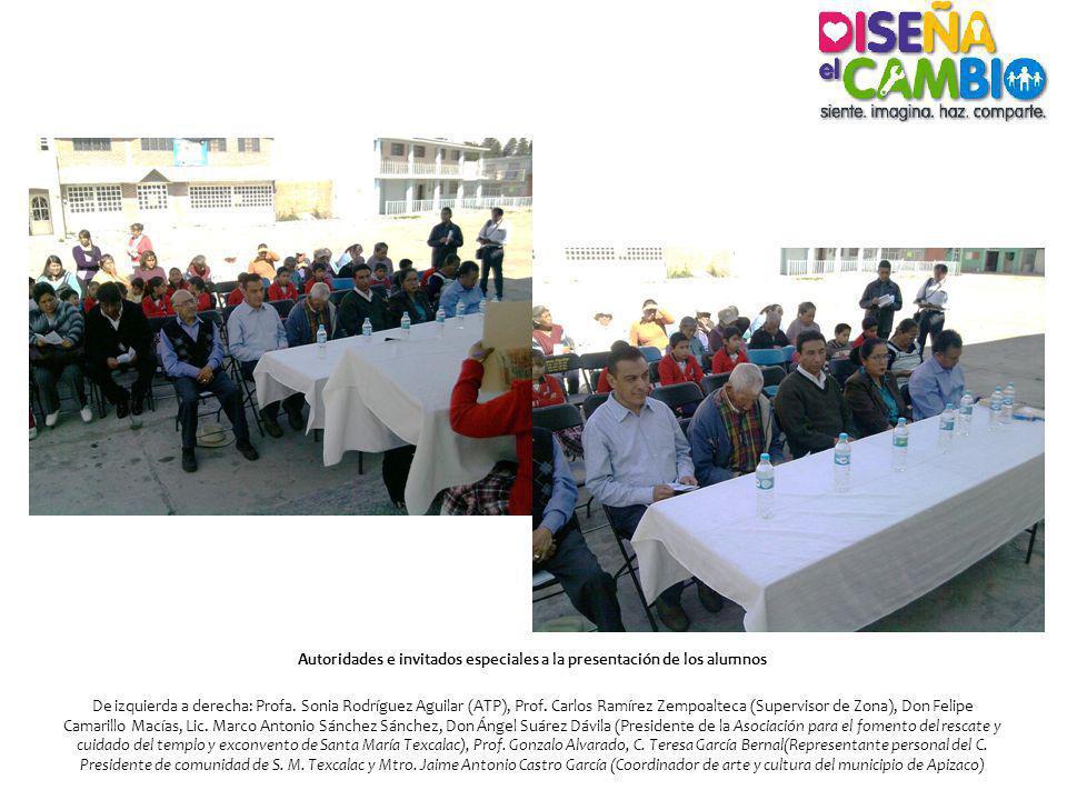 Autoridades e invitados especiales a la presentación de los alumnos