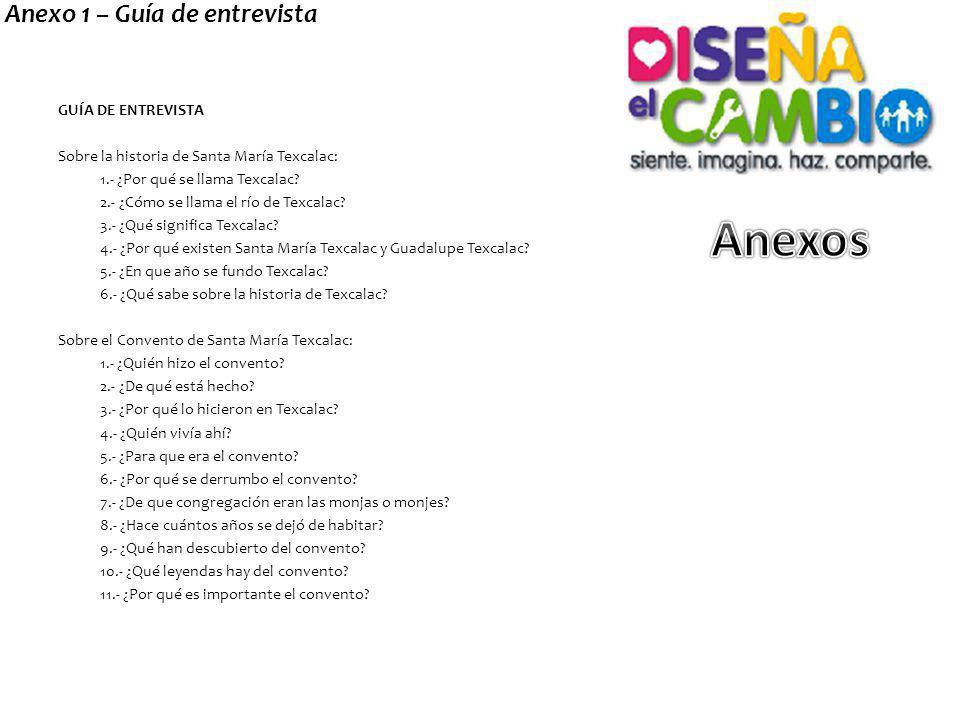 Anexos Anexo 1 – Guía de entrevista