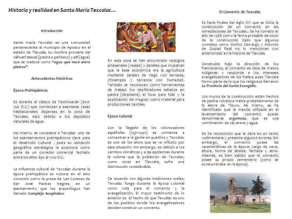 Historia y realidad en Santa María Texcalac…