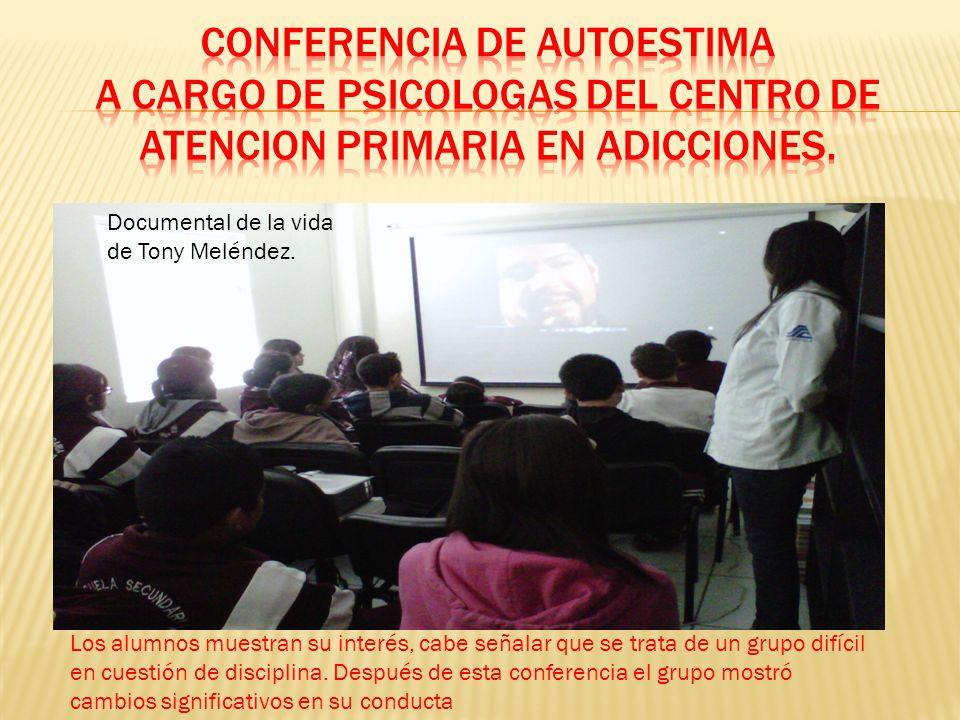 CONFERENCIA DE AUTOESTIMA A CARGO DE PSICOLOGAS DEL CENTRO DE ATENCION PRIMARIA EN ADICCIONES.
