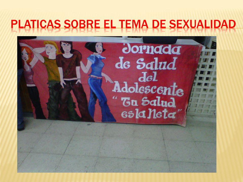 Platicas sobre el tema de sexualidad