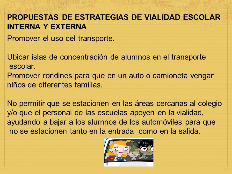 PROPUESTAS DE ESTRATEGIAS DE VIALIDAD ESCOLAR