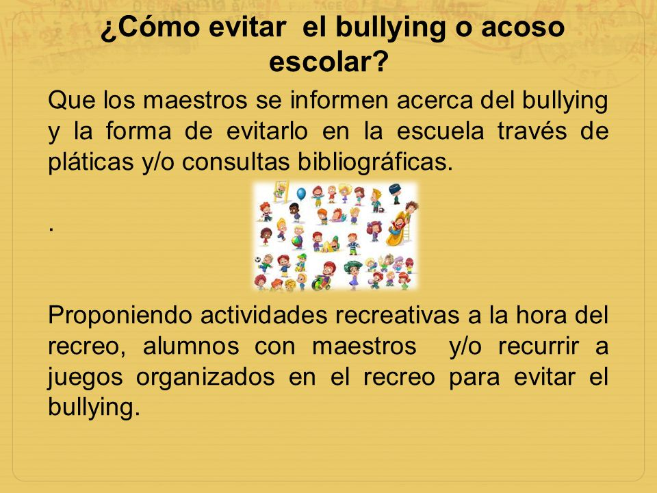 ¿Cómo evitar el bullying o acoso escolar