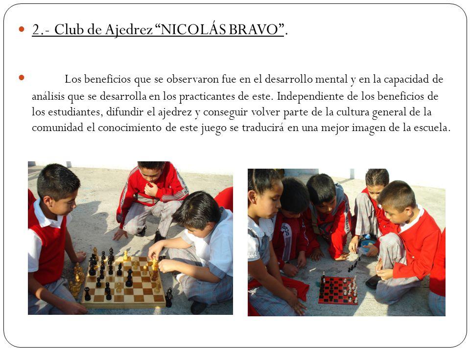 2.- Club de Ajedrez NICOLÁS BRAVO .
