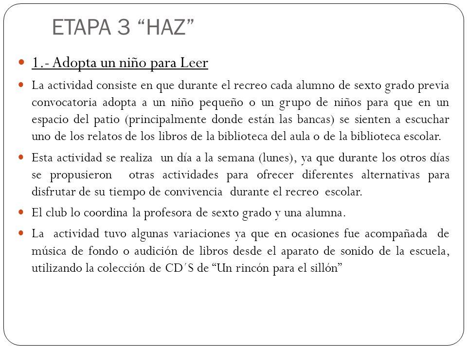ETAPA 3 HAZ 1.- Adopta un niño para Leer