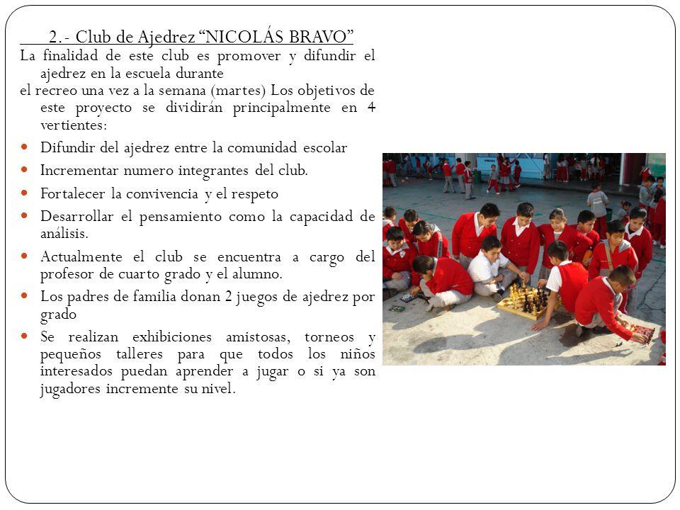 2.- Club de Ajedrez NICOLÁS BRAVO