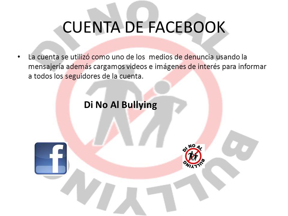 CUENTA DE FACEBOOK Di No Al Bullying