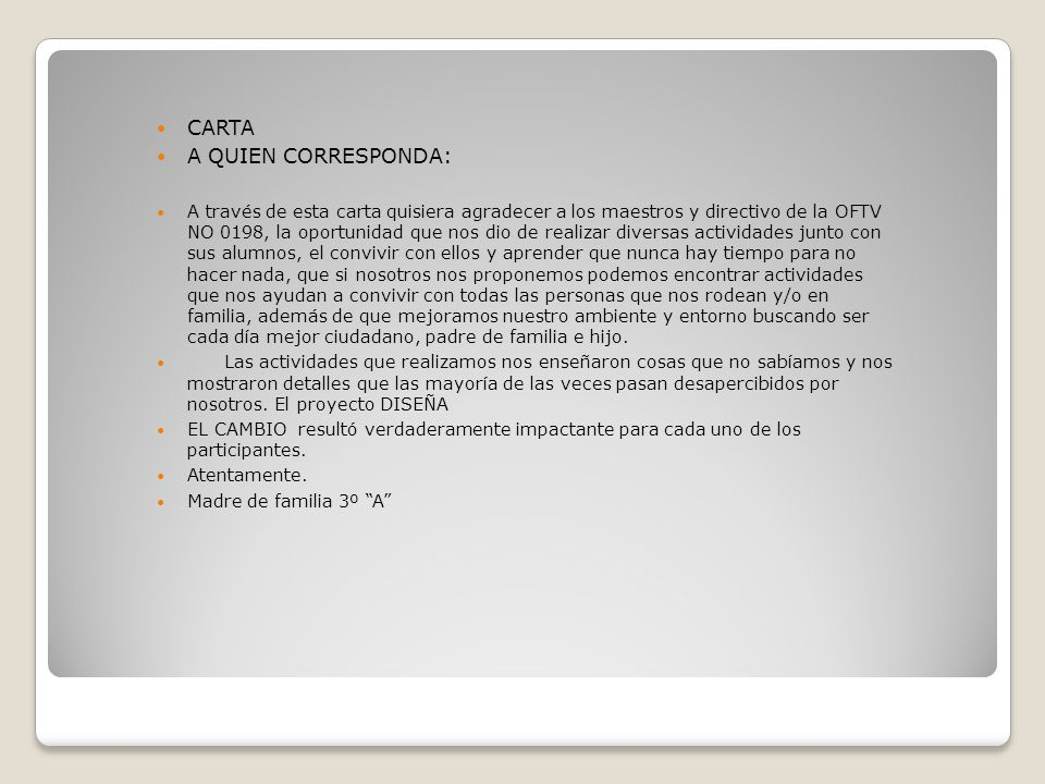 CARTA A QUIEN CORRESPONDA: