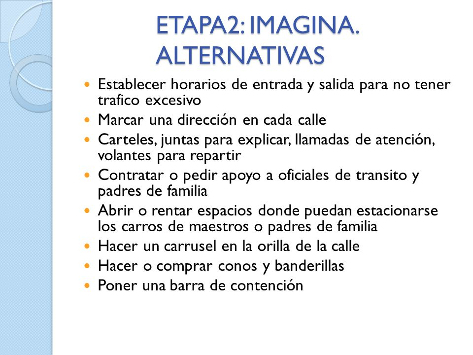 ETAPA2: IMAGINA. ALTERNATIVAS