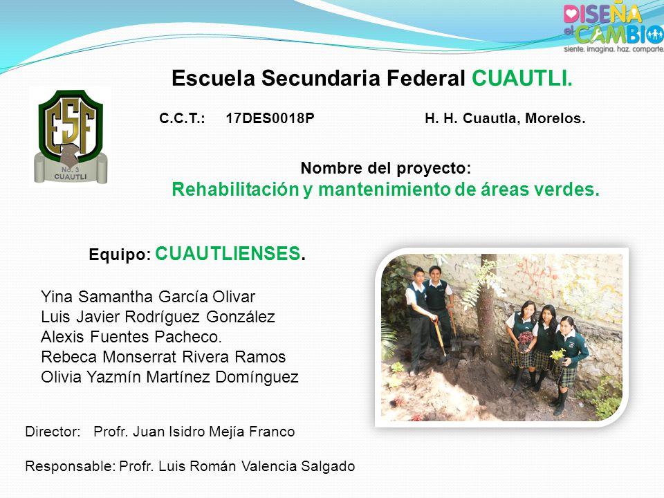 Escuela Secundaria Federal CUAUTLI.