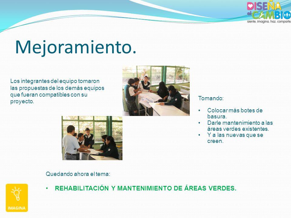 Mejoramiento. REHABILITACIÓN Y MANTENIMIENTO DE ÁREAS VERDES.