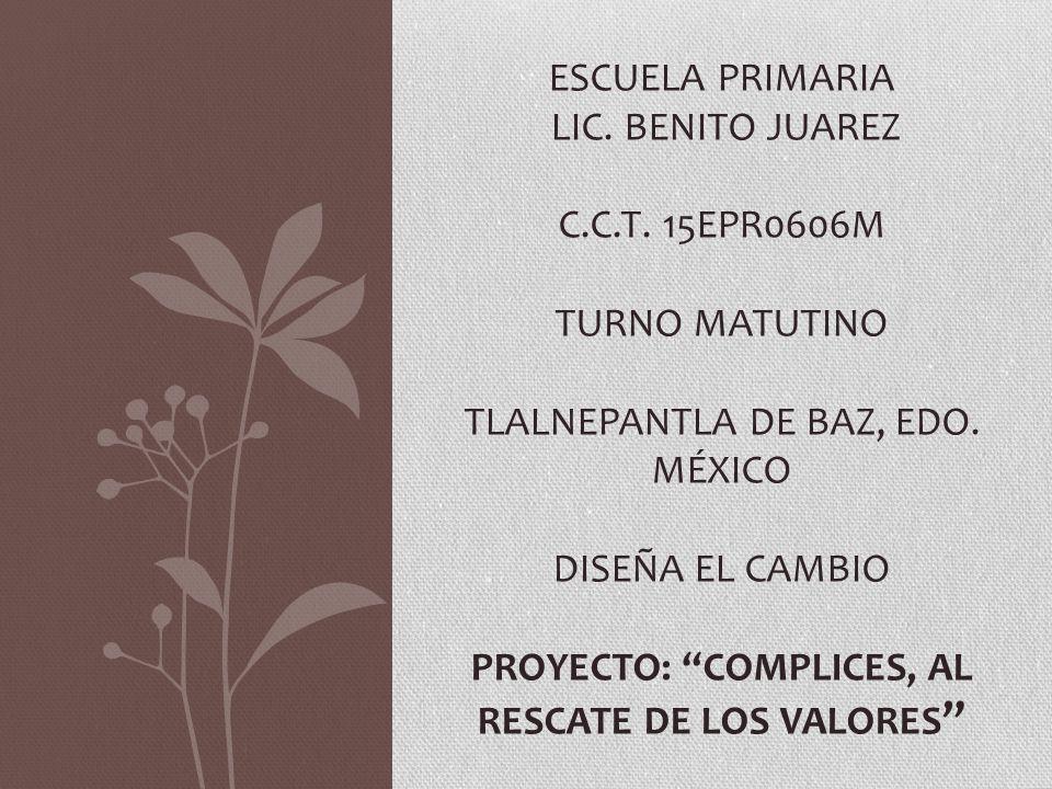 PROYECTO: COMPLICES, AL RESCATE DE LOS VALORES