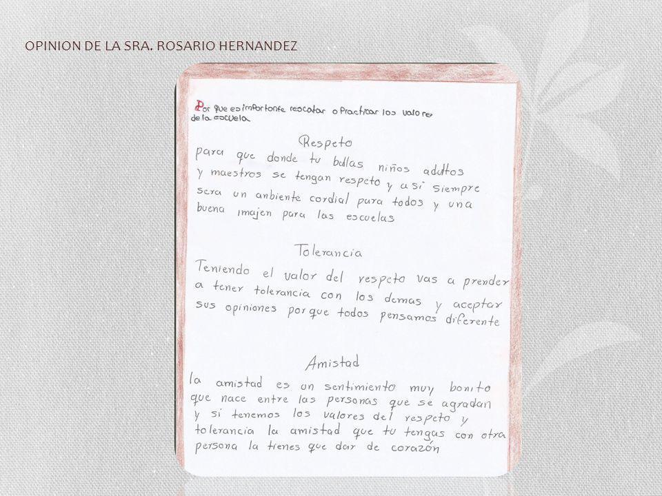 OPINION DE LA SRA. ROSARIO HERNANDEZ