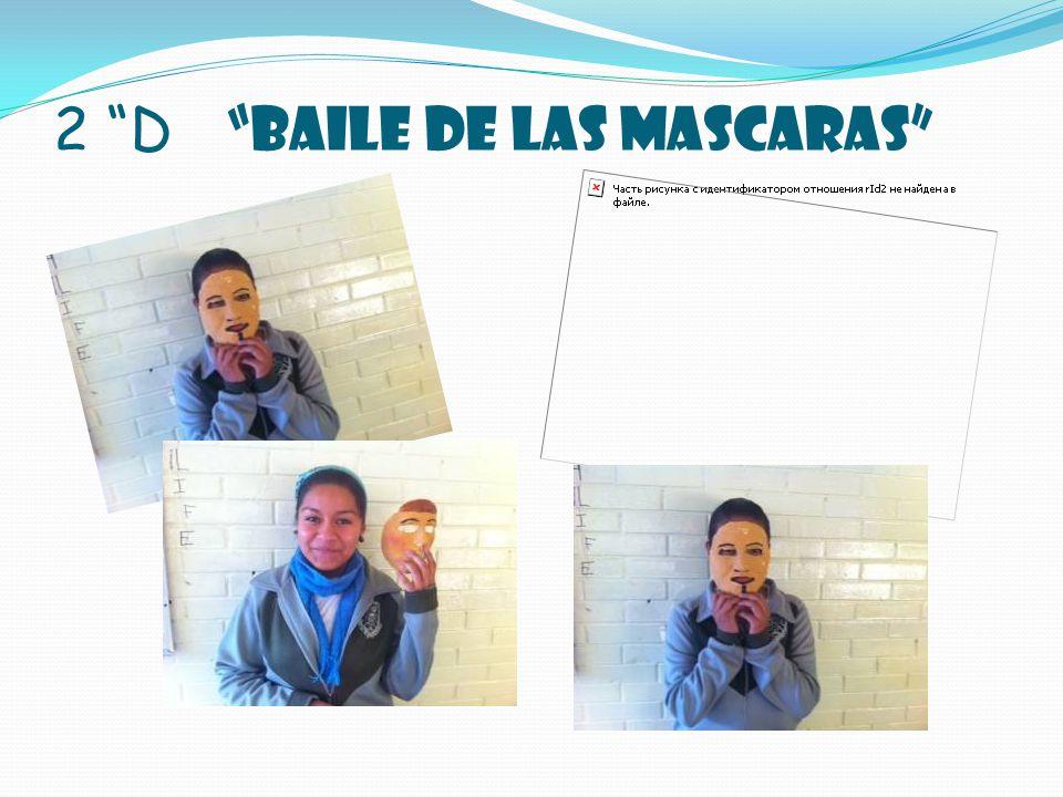 2 D BAILE DE LAS MASCARAS