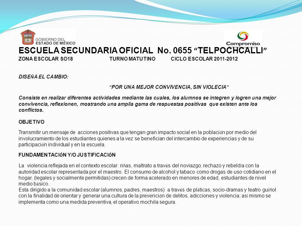 ESCUELA SECUNDARIA OFICIAL No. 0655 TELPOCHCALLI