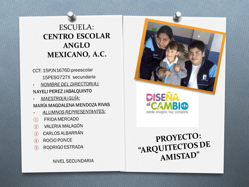 ESCUELA: CENTRO ESCOLAR ANGLO MEXICANO, A.C.