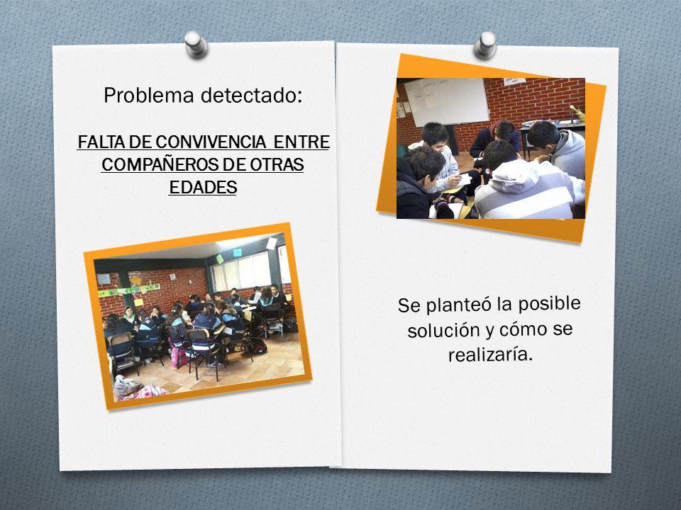 FALTA DE CONVIVENCIA ENTRE COMPAÑEROS DE OTRAS EDADES