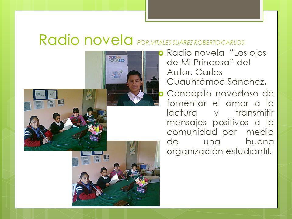 Radio novela POR.VITALES SUAREZ ROBERTO CARLOS