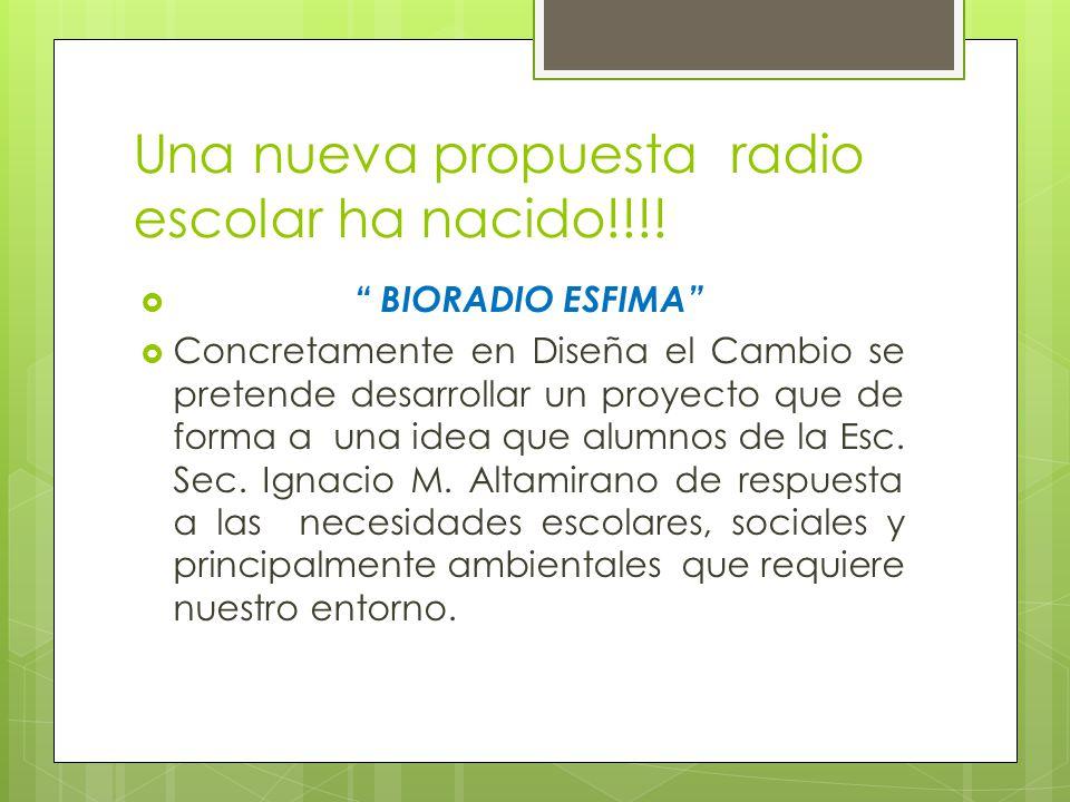Una nueva propuesta radio escolar ha nacido!!!!
