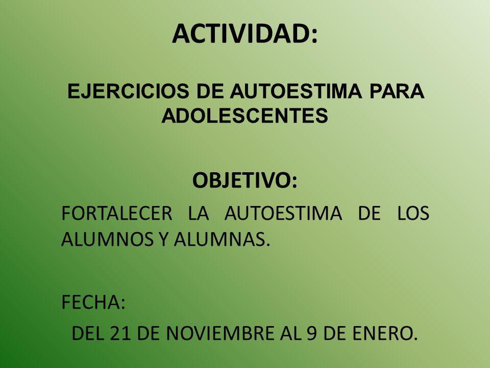 EJERCICIOS DE AUTOESTIMA PARA ADOLESCENTES