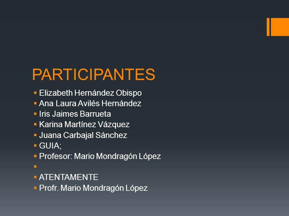 PARTICIPANTES Elizabeth Hernández Obispo Ana Laura Avilés Hernández