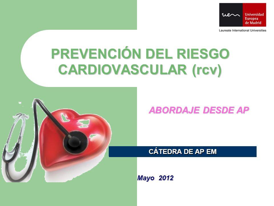 PREVENCIÓN DEL RIESGO CARDIOVASCULAR (rcv)