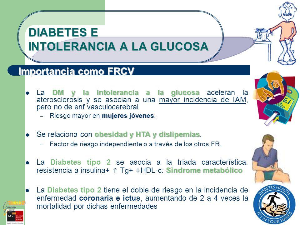 DIABETES E INTOLERANCIA A LA GLUCOSA