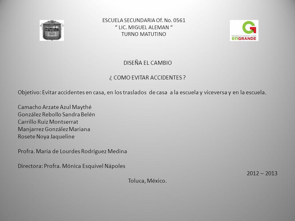 ESCUELA SECUNDARIA Of. No. 0561 LIC. MIGUEL ALEMAN TURNO MATUTINO