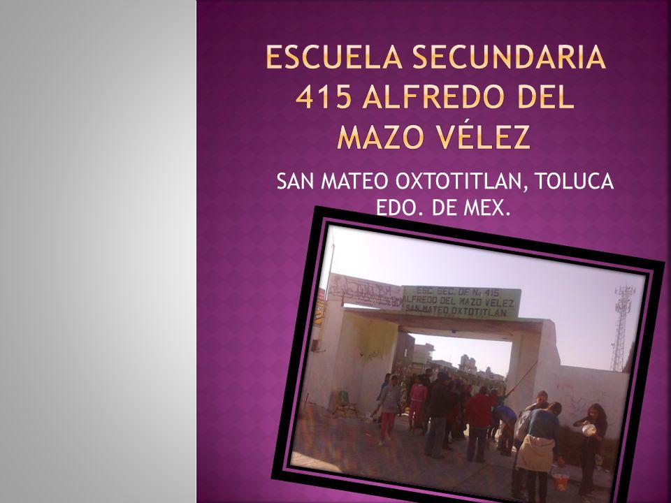 Escuela secundaria 415 Alfredo del mazo Vélez