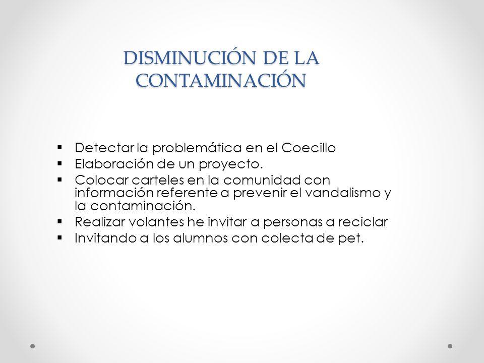 DISMINUCIÓN DE LA CONTAMINACIÓN