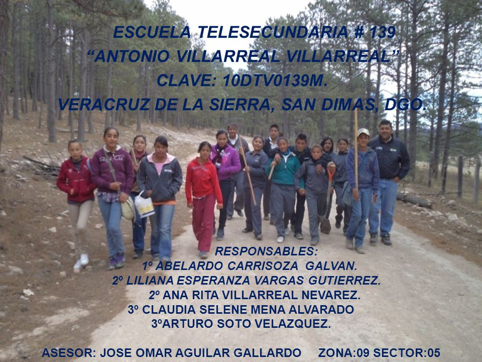 ESCUELA TELESECUNDARIA # 139 ANTONIO VILLARREAL VILLARREAL