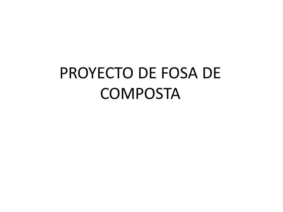 PROYECTO DE FOSA DE COMPOSTA