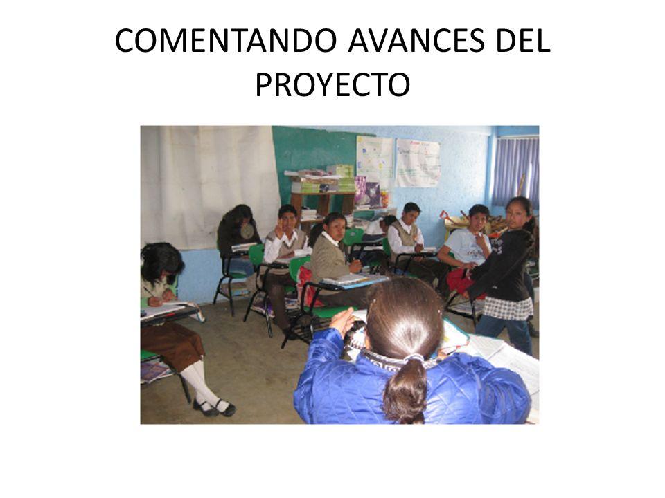 COMENTANDO AVANCES DEL PROYECTO