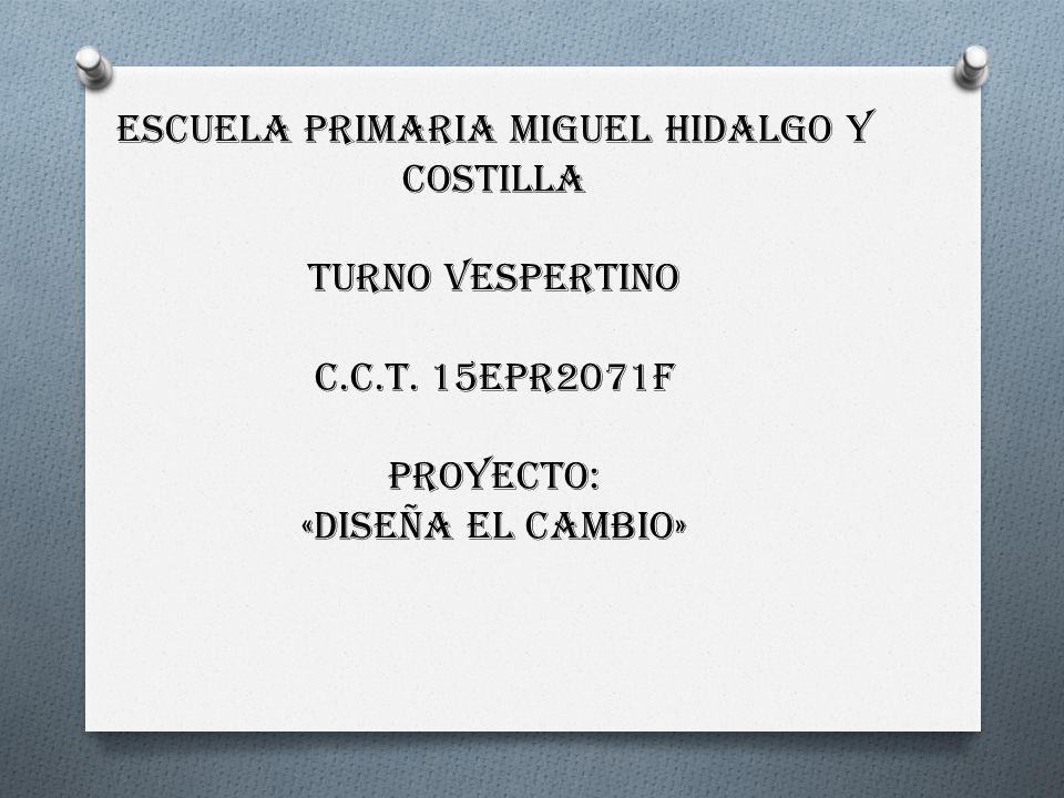ESCUELA PRIMARIA MIGUEL HIDALGO Y COSTILLA