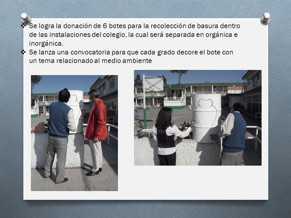 Se logra la donación de 6 botes para la recolección de basura dentro de las instalaciones del colegio, la cual será separada en orgánica e inorgánica.
