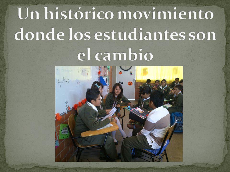 Un histórico movimiento donde los estudiantes son el cambio