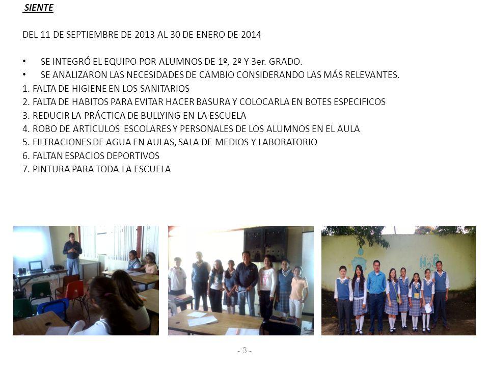 DEL 11 DE SEPTIEMBRE DE 2013 AL 30 DE ENERO DE 2014