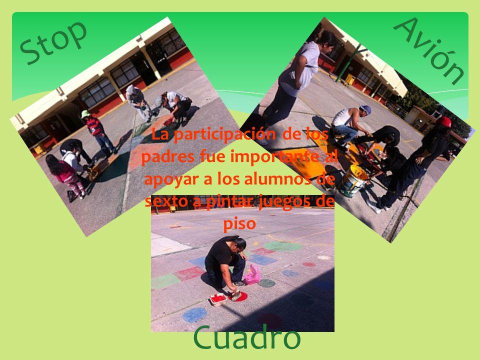 Stop Avión. La participación de los padres fue importante al apoyar a los alumnos de sexto a pintar juegos de piso.