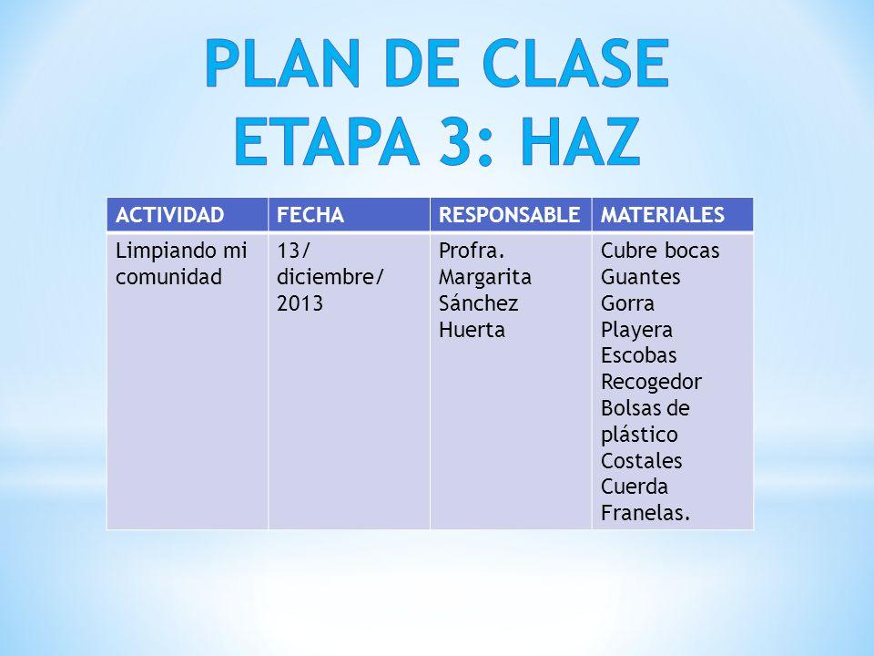PLAN DE CLASE ETAPA 3: HAZ