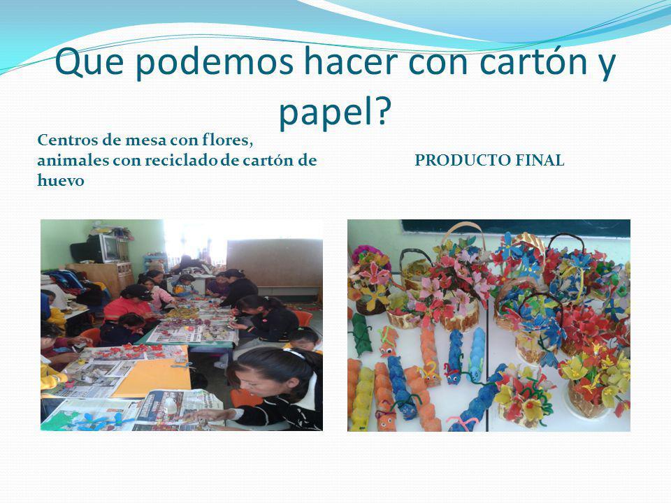 Que podemos hacer con cartón y papel