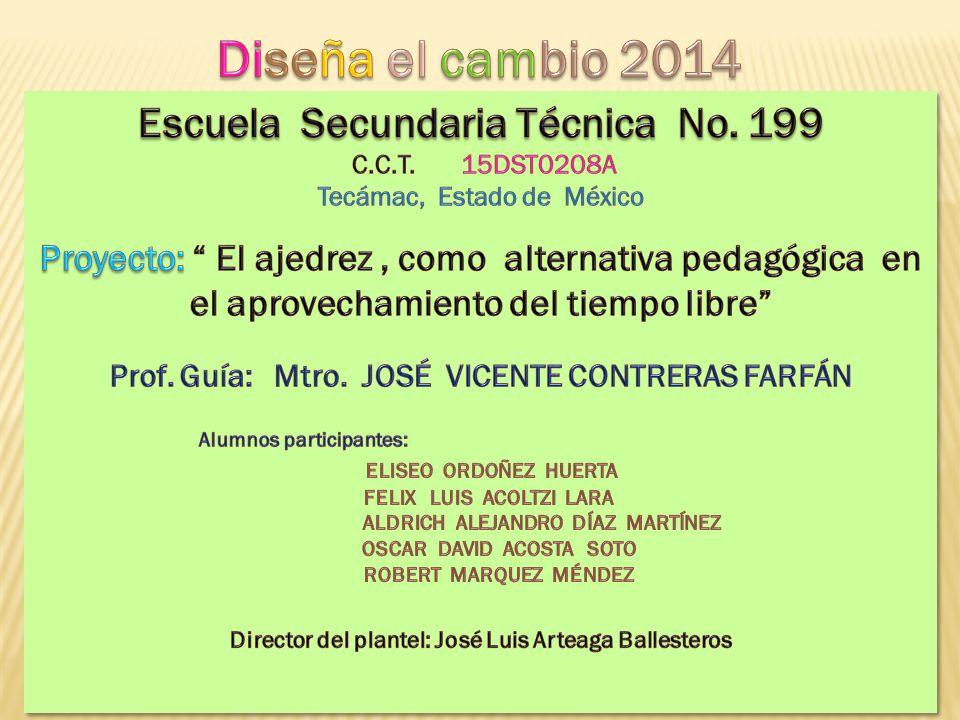 Diseña el cambio 2014 Escuela Secundaria Técnica No. 199