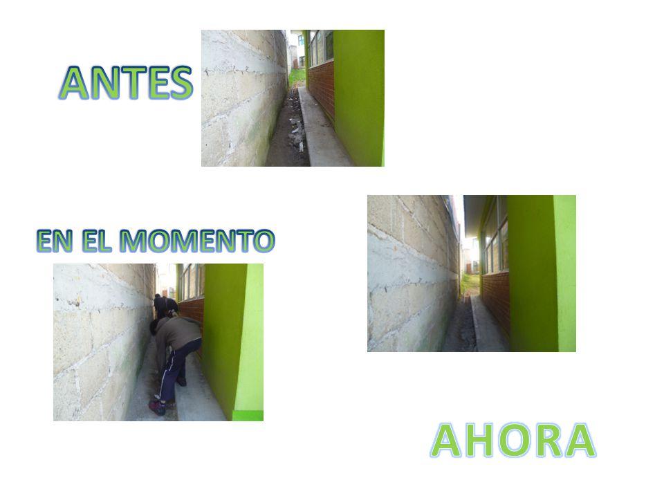 ANTES EN EL MOMENTO AHORA