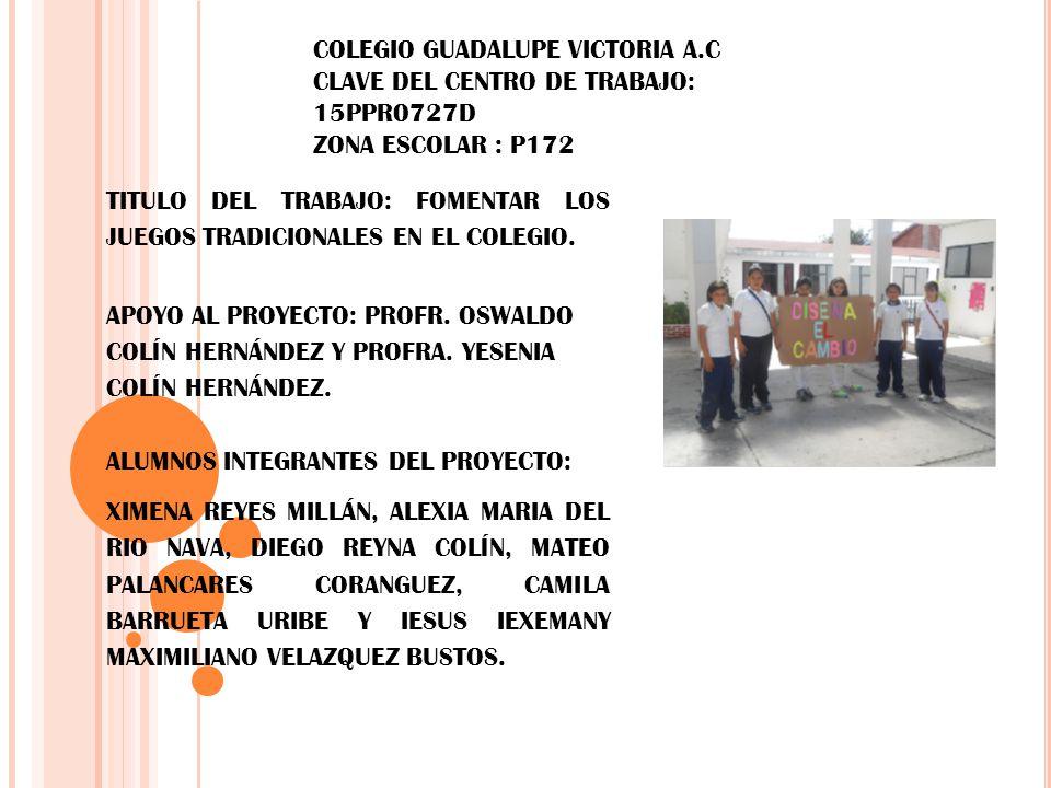 COLEGIO GUADALUPE VICTORIA A